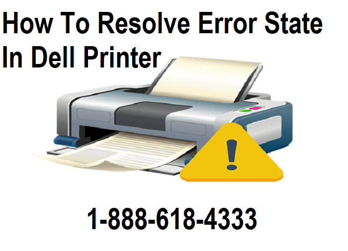 How To Resolve Error State In Dell Printer
