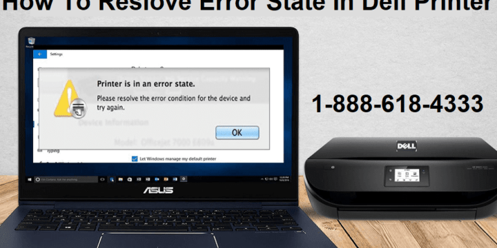 How To Resolve Error State In Dell Printer In Windows 10