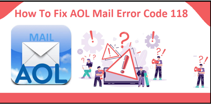 What Is AOL Mail Error Code 118 And How To Resolve It