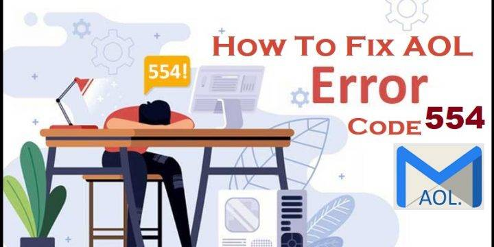 What To Do To Find The Solution Of AOL Error Code 554