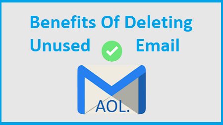 Reason Of Delete AOL Email